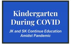 Kindergarten During COVID