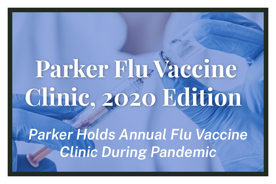 Parker Flu Vaccine Clinic, 2020 Edition