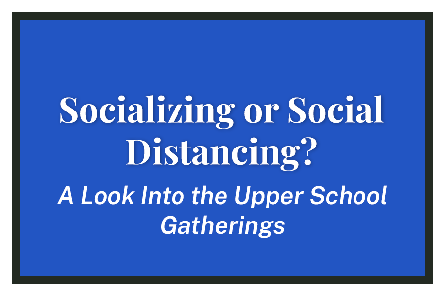 Socializing or Social Distancing?
