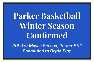 Parker Basketball Winter Season Confirmed