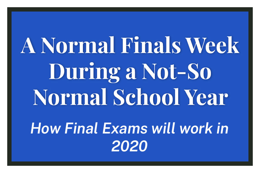 A Normal Finals Week During a Not-So Normal School Year