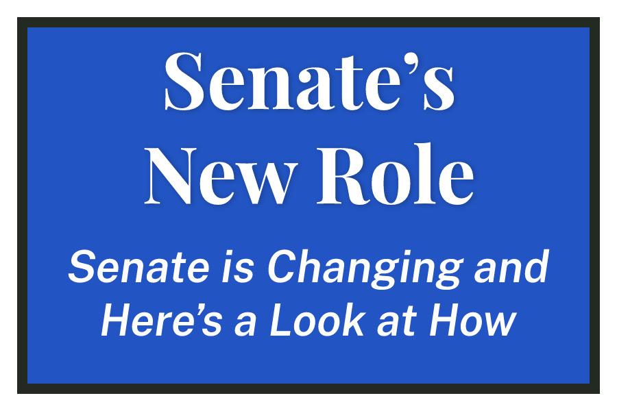 Senate's New Role
