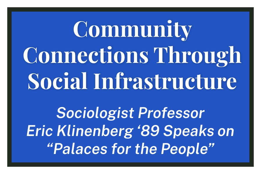 Community Connections Through Social Infrastructure